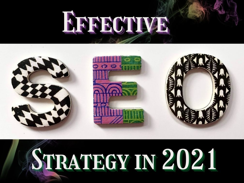 Strategy Effective in 2021