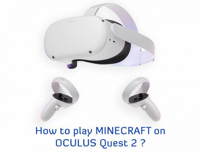 Minecraft on Oculus Quest 2